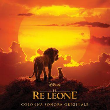 """È disponibile in tutti gli store digitali la colonna sonora del film Disney """"Il Re Leone"""""""
