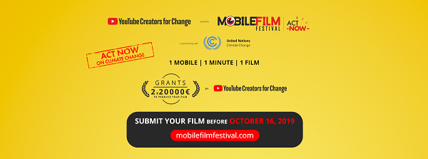 Mobile Film Festival in partnership con YouTube Creators for Change et UN Climate Change
