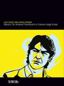 """""""Sir Andrea Frankfourth ed il tesoro degli Incas"""" (cover sir andrea frankfourth 225x300)"""