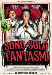 """""""Sono solo fantasmi"""": De Sica torna alla regia e omaggia suo padre e Napoli (locandina sono solo fantasmi 210x300)"""