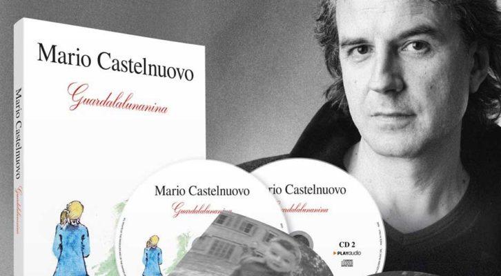 """""""Guardalalunanina"""", il nuovo lavoro del cantautore romano Mario Castelnuovo"""