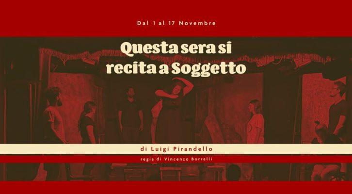 """""""Questa sera si recita a Soggetto"""" al Centro Teatro Spazio"""