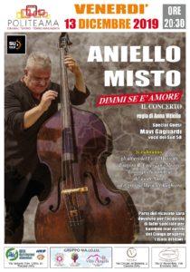 """Aniello Misto presenta al Teatro Politeama """"Dimmi s'è amore Il Concerto"""" (aniello misto poster evento 210x300)"""