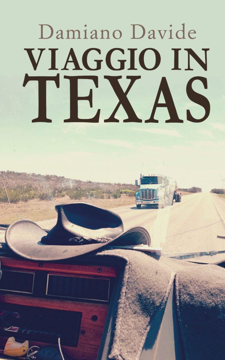 """Il """"viaggio in Texas"""" di Damiano Davide: un volume da scoprire"""