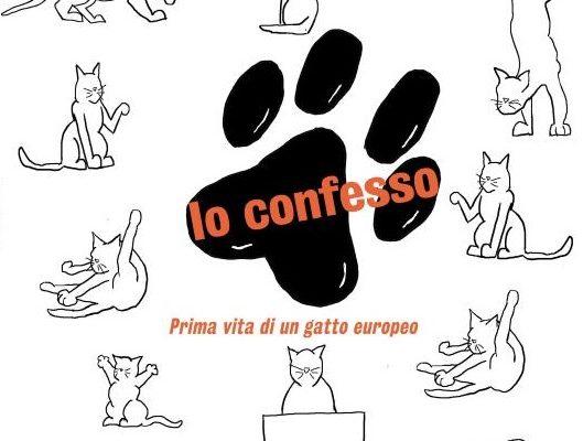 """""""Io confesso – prima vita di un gatto europeo"""" di Maria Rita De Fraia"""
