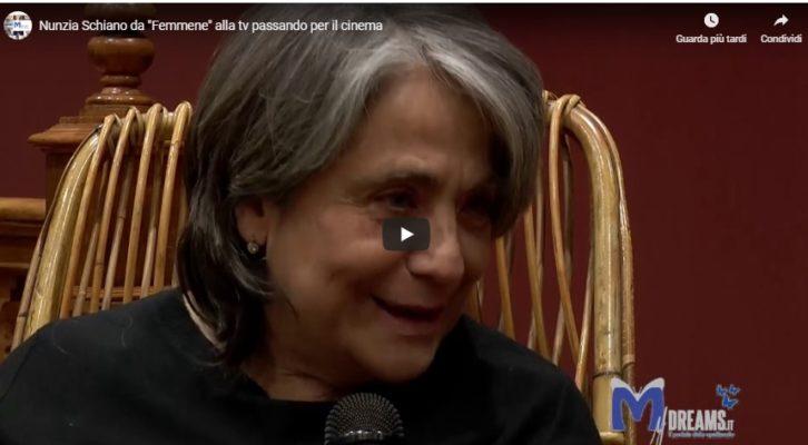 """Nunzia Schiano da """"Femmene"""" alla tv passando per il cinema"""