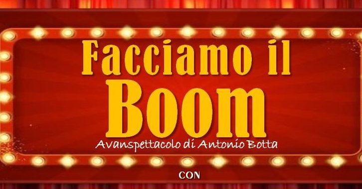 """La Boom Company porta in scena al Teatro Giuffrè l'avanspettacolo """"Facciamo il Boom"""""""