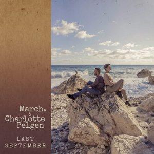 """Intervista a March, in distribuzione il suo nuovo singolo """"Last September"""" (cover march charlotte pelgen last september 300x300)"""