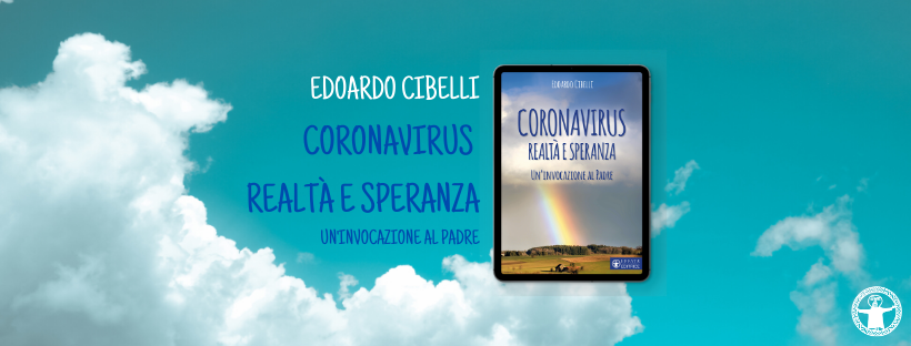 """""""Coronavirus. Realtà e speranza"""", la quarantena raccontata da don Edoardo Cibelli"""