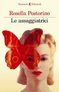 Le Assaggiatrici: il romanzo di Rosella Postorino (assaggiatrici 191x300)