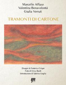 """Recensione del libro """"Tramontidicartone"""" di Affuso, Bonavolontà e Verruti (tramonti di cartone copertina 233x300)"""