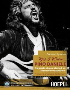 """Yes I Know…Pino Daniele: Carmine Aymone presenta il libro dedicato al """"lazzaro felice"""" (YEs I Know...PinoDanieleOK 234x300)"""