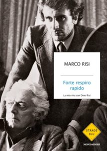 """Recensione libri: """"Forte respiro rapido. La mia vita con Dino Risi"""" di Marco Risi (marco risi forte respiro rapido 214x300)"""