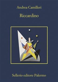 """Recensione libri: """"Riccardino"""" di Andrea Camilleri"""