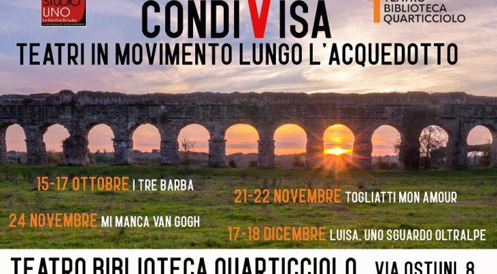 """Al via il nuovo progetto """"CondiVisa. Teatri in movimento lungo l'acquedotto"""""""