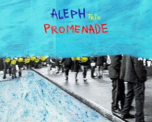"""Intervista agli Aleph Trio, la band presenta l'album d'esordio """"Promenade"""""""