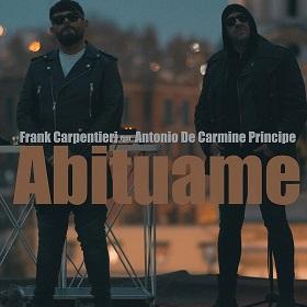 """Frank Carpentieri e Antonio De Carmine principe in radio con """"Abituame"""""""