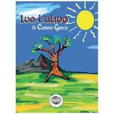 Recensione libri: Ivo l'ulivo di Cosimo Greco (edizioni Mea)