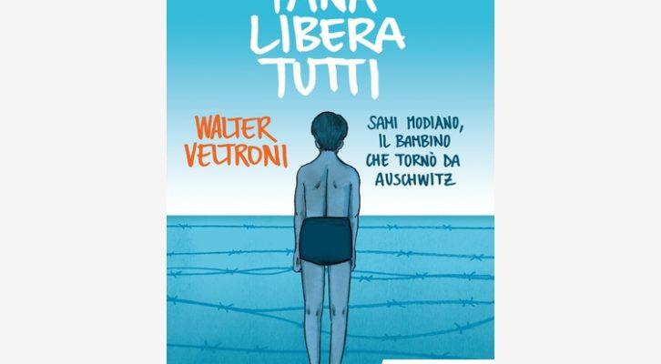 """""""Recensione libri: """"Tana libera tutti. Sami Modiano, il bambino che tornò da Auschwitz"""" di Walter Veltroni"""
