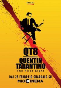 "Arriva su MioCinema  ""QT8 | Quentin Tarantino – The first Eight"" (QT8 locandina VERTICALE MIOCINEMA 1654x2362  210x300)"