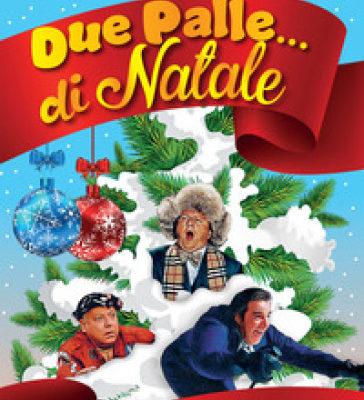 """""""Due palle di Natale"""". Gli aneddoti e i retroscena dei miei cinepanettoni che non troverete su Wikipedia"""" di Neri Parenti"""