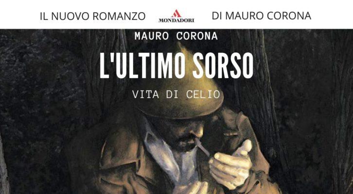 Recensione libri: L'ultimo sorso (Vita di Celio) di Mauro Corona