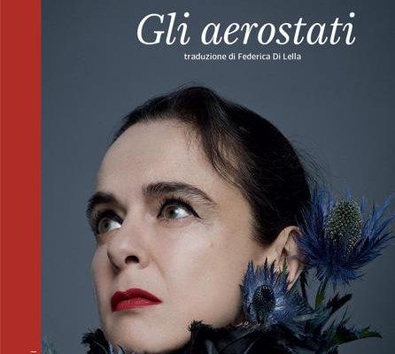"""Recensione libri: Amélie Nothomb e il suo ultimo romanzo """"Gli aerostati"""""""