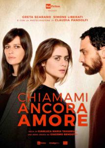 """""""Chiamami ancora amore"""", la nuova serie tv su Rai 1 con Greta Scarano e Simone Liberati (chiamami ancora amore locandina 214x300)"""