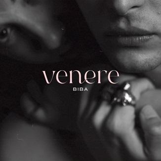 """""""Venere"""", il nuovo singolo di Biba"""