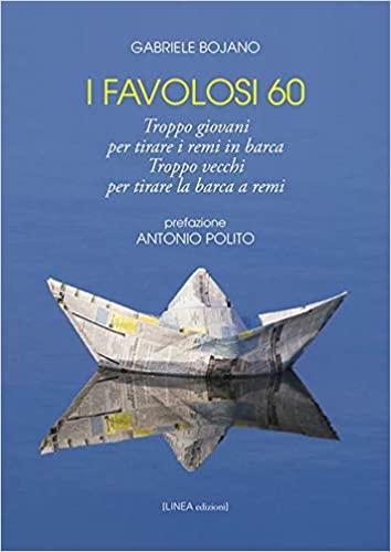 Il giornalista Gabriele Bojano racconta come sono stati gli anni Sessanta nel suo nuovo libro