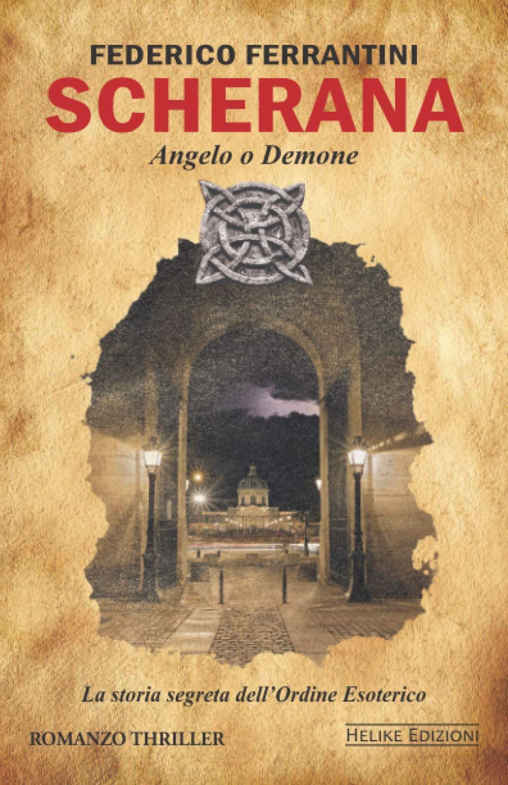 Scherana Angelo o Demone l'esordio di Federico Ferrantini