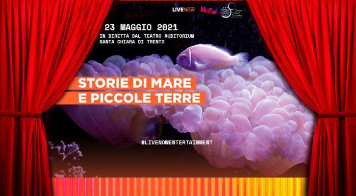 Storie di Mare e Piccole Terre, il primo progetto teatrale su LIVENow