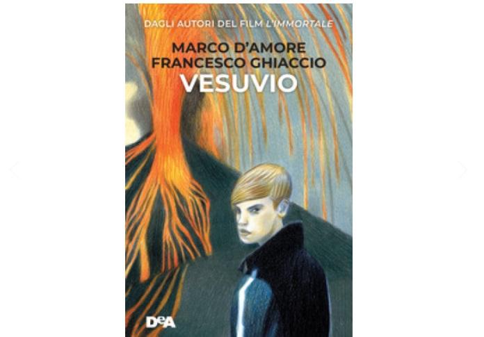 Vesuvio, il libro scritto da Marco D'Amore e Francesco Ghiaccio