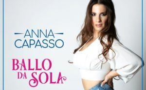 """Anna Capasso presenta il suo """"Ballo da sola"""": «il nuovo brano rappresenta una ripartenza» (ANNACAPASSO foto cartolina digitale b 300x186)"""