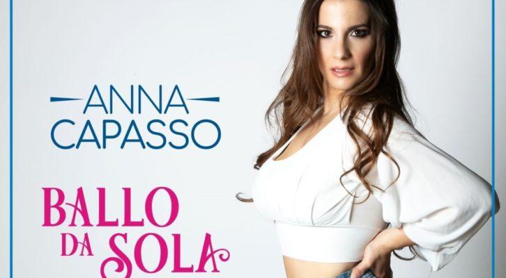 """Anna Capasso torna sulle scene con """"Ballo da sola"""""""