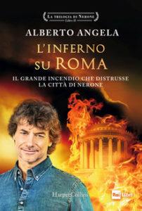 """Record di vendite per """"L'inferno su Roma"""" di Alberto Angela (linferno su roma di alberto angela 202x300)"""