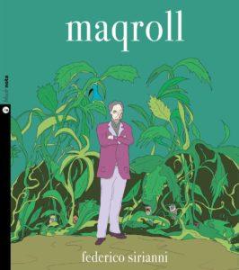 Il cantautore Federico Sirianni racconta il concept album Maqroll (copertina maqroll sirianni 266x300)