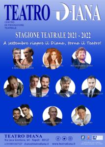 A settembre riapre il Teatro Diana di Napoli (manifesto 2021 2022tondi 214x300)
