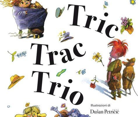 """""""Tric Trac Trio"""" libri per ragazzi"""