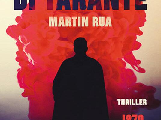 """""""Il cacciatore di tarante"""" il libro di Martin Rua edito da Rizzoli"""
