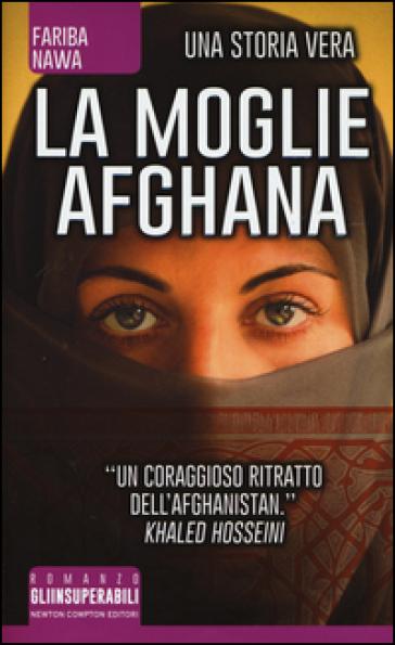"""Recensione libri: """"La moglie afghana"""" di Fariba Nawa"""