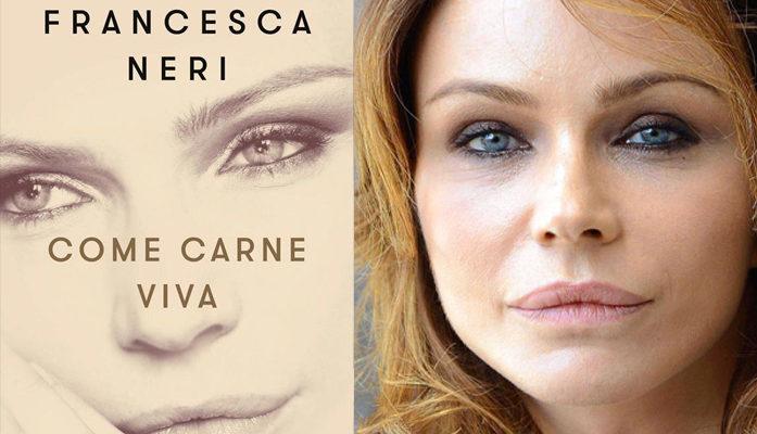 """Francesca Neri parla del suo libro autobiografico dal titolo """"Come carne viva"""""""